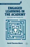 Engaged Learning In The Academy: Challenges And Possibilities