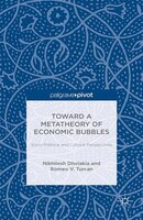 Toward A Metatheory Of Economic Bubbles:  Socio-political And Cultural Perspectives