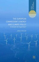 The European Commission's Energy And Climate Policy: A Climate For Expertise?