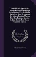 Gründliche Chemische Anmerkungen Über Herrn D. Schüttens Physicalische Nachricht Vom Ursprunge Der Mineralischen