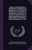 Syllabus of Mathematics; a Symposium Compiled by the Committee on the Teaching of Mathematics to Students of Engineering. Accepted