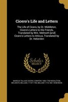 Cicero's Life and Letters