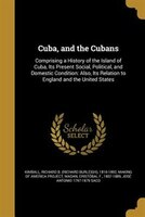 9781361663226 - Richard B. (Richard Burleigh) Kimball, Cristóbal F. 1807-1889 Madan: Cuba, and the Cubans - Livre