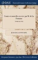 9781375131315 - JEAN DE LA FONTAINE: Contes et nouvelles en vers: par M. de La Fontaine; TOME SECOND - كتاب