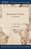 9781375132510 - T. Dinocourt: Blackbeard: par T. Dinocourt; TOME TROISIÈME - Book