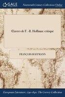 Ouvres de F. -B. Hoffman: critique