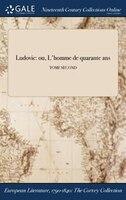 9781375369855 - Eyraud: Ludovic: ou, L'homme de quarante ans; TOME SECOND - Book