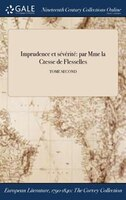9781375374019 - Comtesse De Flesselles: Imprudence et sévérité: par Mme la Ctesse de Flesselles; TOME SECOND - Book