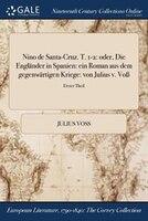 9781375374583 - Julius Voss: Nino de Santa-Cruz. T. 1-2: oder, Die Engländer in Spanien: ein Roman aus dem gegenwärtigen Kriege: von Julius v. - Book