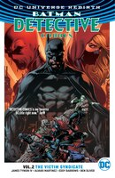 Batman:  Detective Comics Vol. 2:  The Victim Syndicate