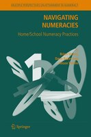 Navigating Numeracies: Home/school Numeracy Practices