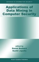 Applications of Data Mining in Computer Security