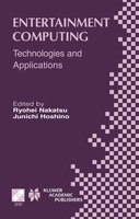 Entertainment Computing: Technologies and Application