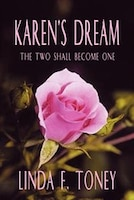 Karen's Dream:  The Two Shall Become One