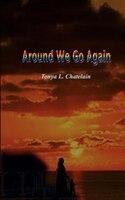 Around We Go Again