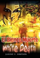 El Blanco Muerte: White Death