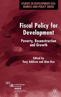Fiscal Policy For Development: Poverty, Reconstruction and Growth