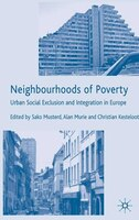 Neighbourhoods Of Poverty: Urban Social Exclusion And Integration In Europe