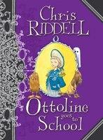 Ottoline Goes To School (ottoline #2)