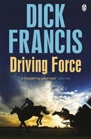 A classic mystery from Dick Francis, the champion of English storytellers