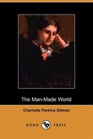 The Man-made World (dodo Press)