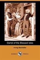 Darrel Of The Blessed Isles (dodo Press)