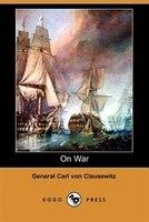 On War (dodo Press)