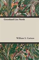 Greenland Lies North