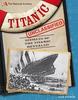The National Archives Titanic Unclassified
