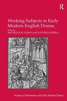 Working Subjects In Early Modern English Drama