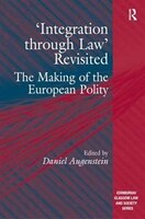 'integration Through Law' Revisited: The Making Of The European Polity