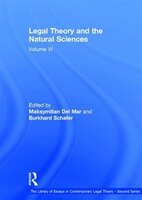 Legal Theory And The Natural Sciences: Volume Vi