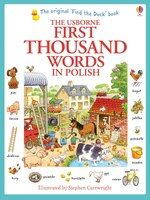 The classic Polish bi-lingual word book, illustrated by Stephen Cartwright has been revised and updated to celebrate the 40th anniversary of Usborne Publishing.First Thousand Words in Polishincludes a thousand everyday words illustrated with busy scenes and labelled pictures to help children learn key vocabulary.