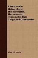 treatise meteorology barometer thermometer hygrometer rain g