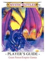 Mystic Battles - Player's Guide - Grant Patton