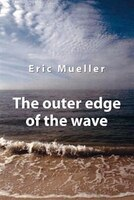 The Outer Edge Of The Wave