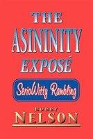 The Asininity Expose: Seriowitty Rambling