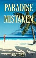 Paradise Mistaken