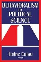 Behavioralism in Political Science