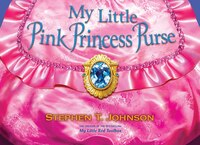 My Little Pink Princess Purse (9781416979791 978141697979) photo