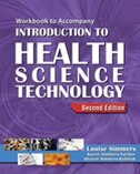 Workbook For Simmers? Introduction To Health Science Technology, 2nd: Workbook