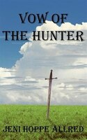 Vow Of The Hunter