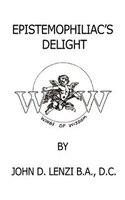 Epistemophiliac's Delight - Abram Blau, Lawson G. Lowrey