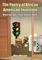 The Poetry Of African American Invention: 'when One Door Closes Another Opens