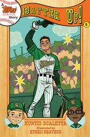 A Topps League Story: Book Six: Batter Up!