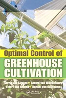 Optimal Control of Greenhouse Cultivation