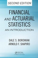 Financial and Actuarial Statistics: An Introduction, Second Edition