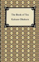 An elegant and intellectual work, The Book of Tea was written in 1906 by Kakuzo Okakura, a brilliant Japanese man with an early education in English