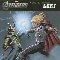 The Avengers:  Battle Against Loki