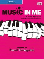 Music in Me - A Piano Method for Young Christian Students: Lesson (Reading Music) Level 2